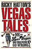 Ricky Hatton's Vegas Tales by Ricky Hatton (2015-05-19)