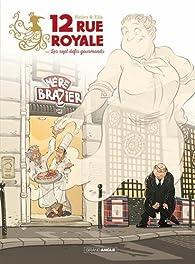 12 rue Royale ou les sept défis gourmands par Hervé Richez