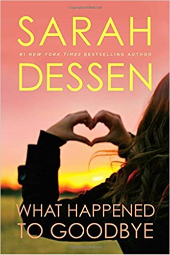 Image result for What Happened to Goodbye by Sarah Dessen