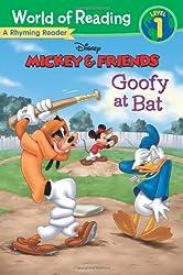 Mickey & Friends Goofy at Bat: A Rhyming Reader (World of Reading Disney - Level 1)