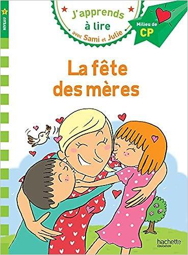 Carte Bonne Fete Julie Gratuite.Amazon Fr Sami Et Julie Cp Niveau 2 La Fete Des Meres Emmanuelle