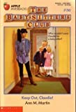 Keep Out, Claudia! (Baby-Sitters Club)