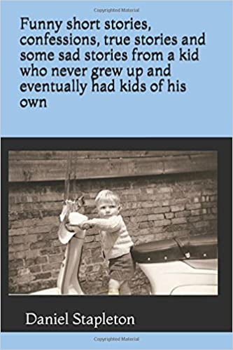 Funny short stories, confessions, true stories and some sad stories