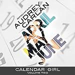 Calendar Girl: Volume Two: April, May, June | Audrey Carlan