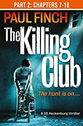 The Killing Club (Part Two: Chapters 7-18)