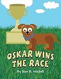 Oskar Wins the Race, Stan R. Mitchell, 1630004073