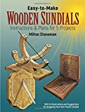 Easy-to-Make Wooden Sundials: Instructions and Plans for Five Projects (Dover Woodworking)