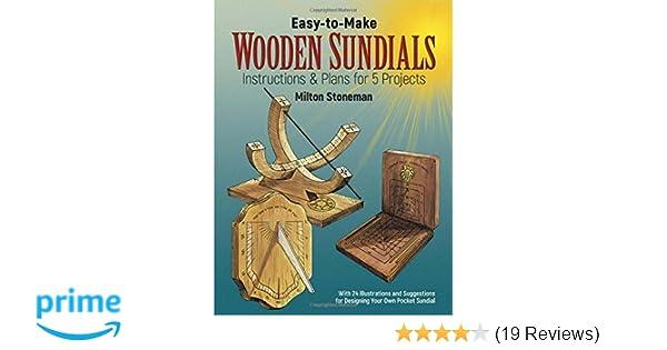 easy to make wooden sundials dover woodworking milton stoneman