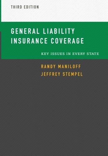 General Liability Insurance Coverage  Key Issues In Every State  Commercial Lines