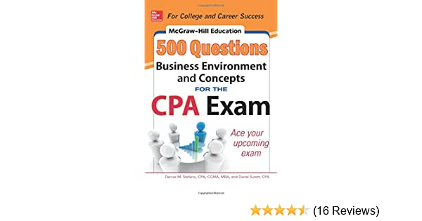 McGraw Hill Education 500 Business Environment And Concepts Questions For The CPA Exam Mcgraw Denise M Stefano