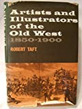 Artists and Illustrators of the Old West 1850-1900, Outlet Book Company Staff, 0517100797