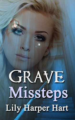 Grave Missteps (A Maddie Graves Mystery Book 13) by [Hart, Lily Harper]