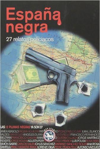 Descarga gratuita de libros digitales en línea. España Negra (Literatura Rey Lear) 8494159410 PDF