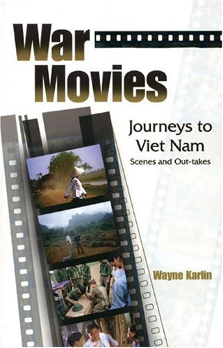 Download War Movies: Journeys to Vietnam: Scenes and Out-takes PDF