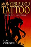Monster Blood Tattoo: Foundling (Foundling Trilogy)