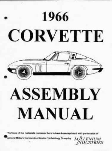 1966 CORVETTE FACTORY ASSEMBLY INSTRUCTION MANUAL -ALL MODELS 66 All Corvettes