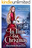 In Time for Christmas -- A Novella: (A Romance in the Rockies Postquel/Sequel)