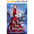 In Time for Christmas: A Time Travel Western Romance (Romance in the Rockies Stand Alone)