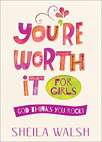 You're Worth It for Girls: God Thinks You ()