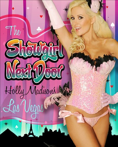 the-showgirl-next-door-holly-madisons-las-vegas