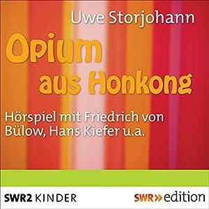 Opium aus Hongkong Hörbuch