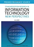 Standardization Research in Information Technology, Kai Jakobs, 1599045613