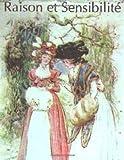 Raison et Sensibilité, Ou les Deux Manières d?aimer (Editions Compléte les 4 Liv, Jane Austen, 1495233367