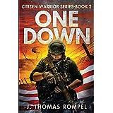 One Down: Citizen Warrior Series-Book 2