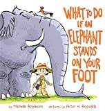 your 4 year old - What To Do If an Elephant Stands On Your Foot