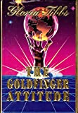 The Goldfinger Attitude 9780840394262