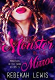 The Monster in the Mirror (Monsters in the Dark Book 5)