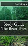 The Bean Trees, BookCaps Study Guides Staff, 1478364629