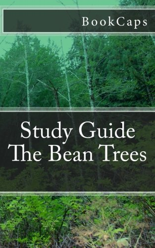The Bean Trees: A BookCaps Study Guide