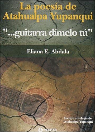 GUITARRA DIMELO TU La Poesia de Atah: Amazon.es: Abdala Eliana: Libros