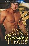 Changing Times, Marilu Mann, 1419958860
