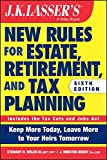 JK Lasser's New Rules for Estate, Retirement, and