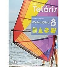 Matemática. 8º Ano + Caderno de Atividades. Coleção Projeto Teláris
