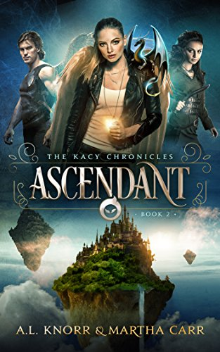 Ascendant: The Revelations of Oriceran (The Kacy Chronicles Book 2) cover