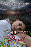 Courting the Devil (The Serpent's Tooth Book 2)