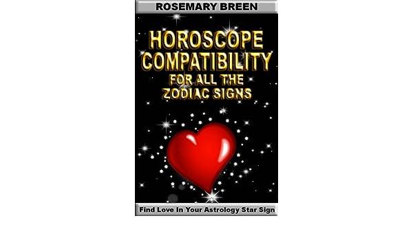 Horoscope compatibility for all the 12 zodiac signs ebook dating horoscope compatibility for all the 12 zodiac signs ebook dating valentine rosemary breen amazon kindle store fandeluxe PDF