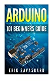Arduino: 101 Beginners Guide: How to get started