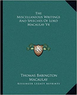Book The Miscellaneous Writings And Speeches Of Lord Macaulay V4