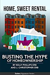 Home, Sweet Rental: Busting The Hype Of Homeownership