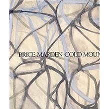 Brice Marden Cold Mountain