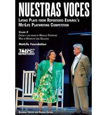 { [ NUESTRAS VOCES LATINO PLAYS VOLUME TWO ] } Rodriguez, Marcelo ( AUTHOR ) Sep-28-2012 Paperback