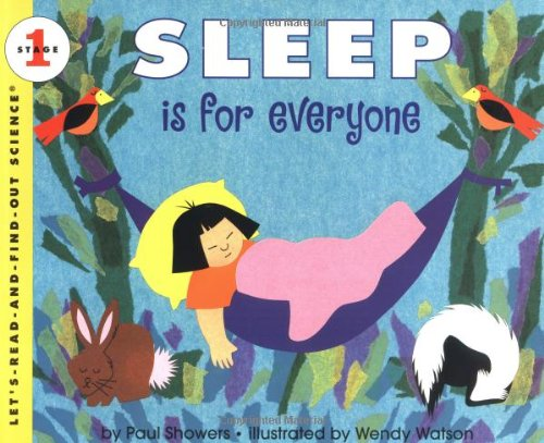 Sleep Is for Everyone (Let's-Read-and-Find-Out Science 1)
