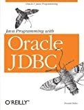 Java Programming with Oracle JDBC, Donald Bales, 059600088X