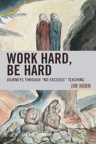 Work Hard, Be Hard: Journeys Through