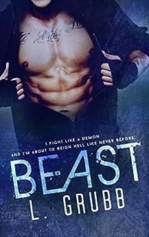 BEAST (MMA Bad Boys Book 1) by [Grubb, L]