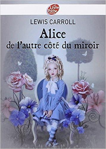 Le coin des lecteurs, Alice de l'autre côté du miroir